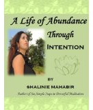 A Life of Abundance Through Intention graphic